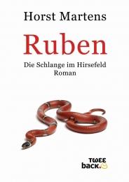Horst Martens : Buch Ruben - die Schlange im Hirsefeld